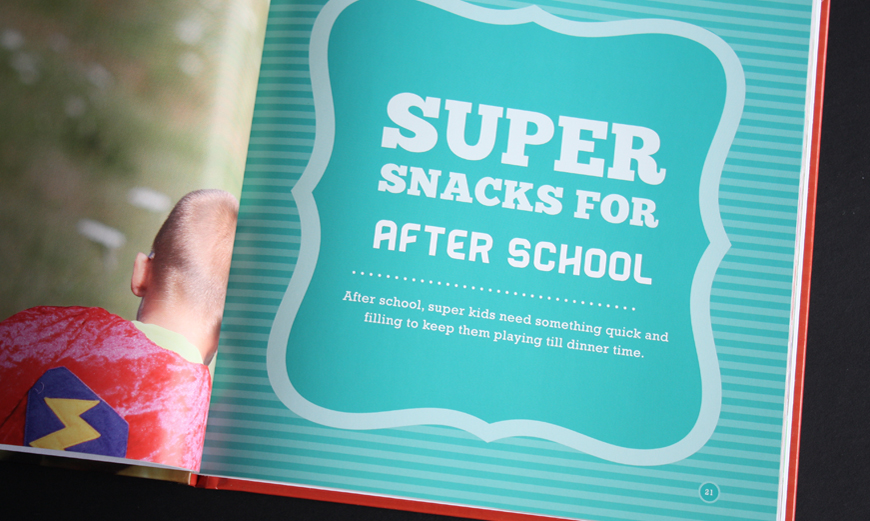 Super Snacks for Super Kids