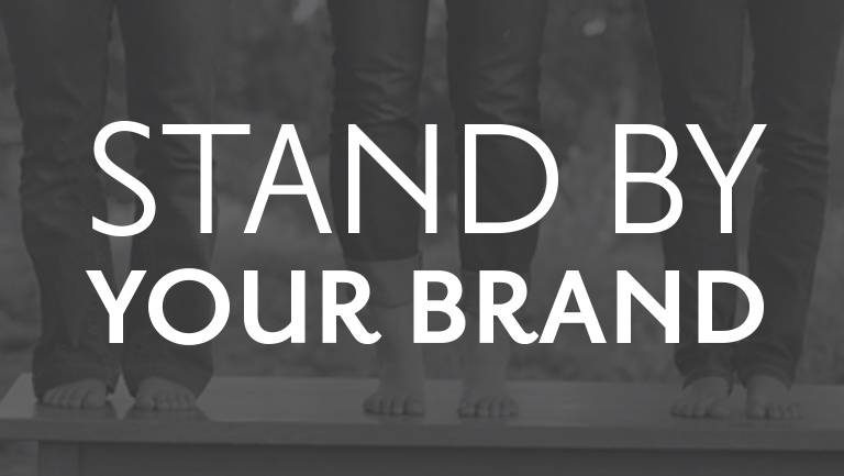 Stand By Your Brand | Part 2