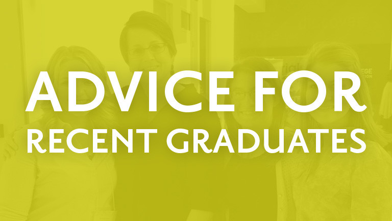 Advice for Recent Graduates